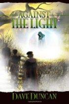 Dave Duncan - Against The Light