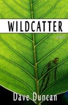 Dave Duncan - Wildcatter