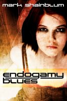 Mark Shainblum - Endogamy Blues