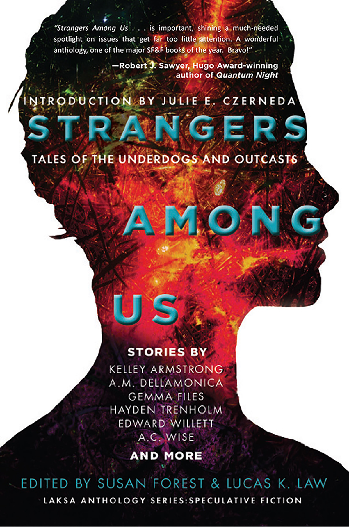 Susan Forest & Lucas K. Law - Strangers Among Us - Tales of the Underdogs and Outcasts