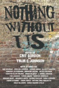 The cover of Nothing Without Us, an anthology of SFF by disabled authors