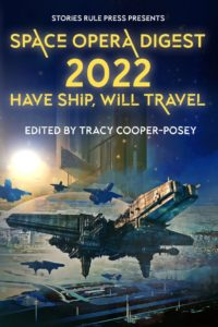 """Cover for """"Have Ship, Will Travel"""" by Stories Rule Press"""